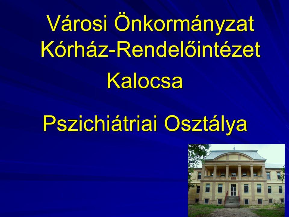 Városi Önkormányzat Kórház-Rendelőintézet Kalocsa