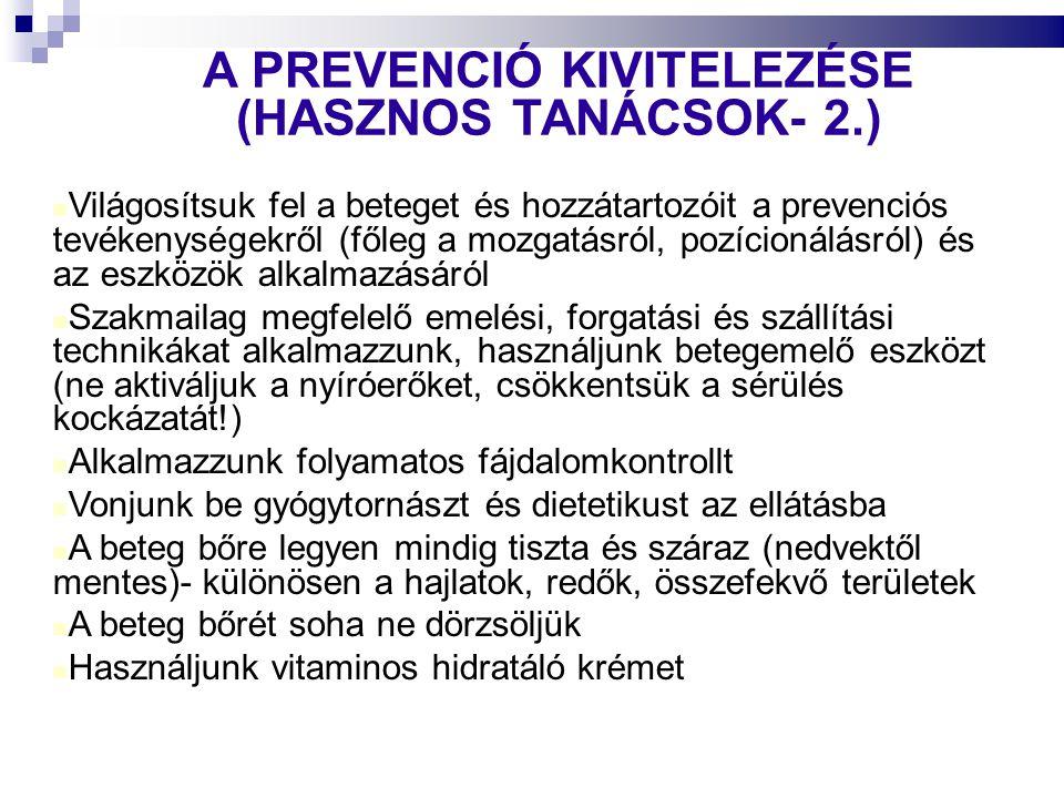 A PREVENCIÓ KIVITELEZÉSE (HASZNOS TANÁCSOK- 2.)
