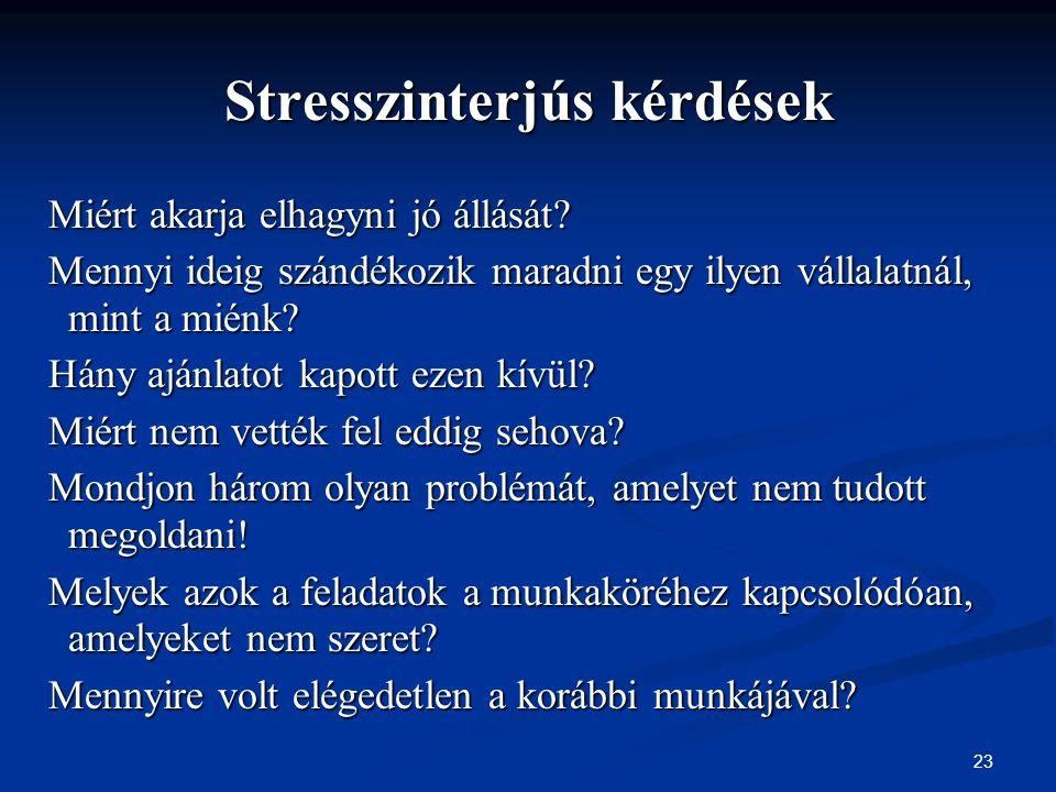 Stresszinterjús kérdések