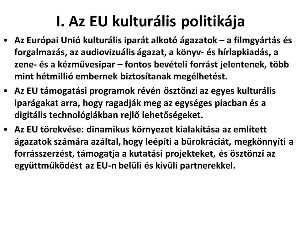 I. Az EU kulturális politikája