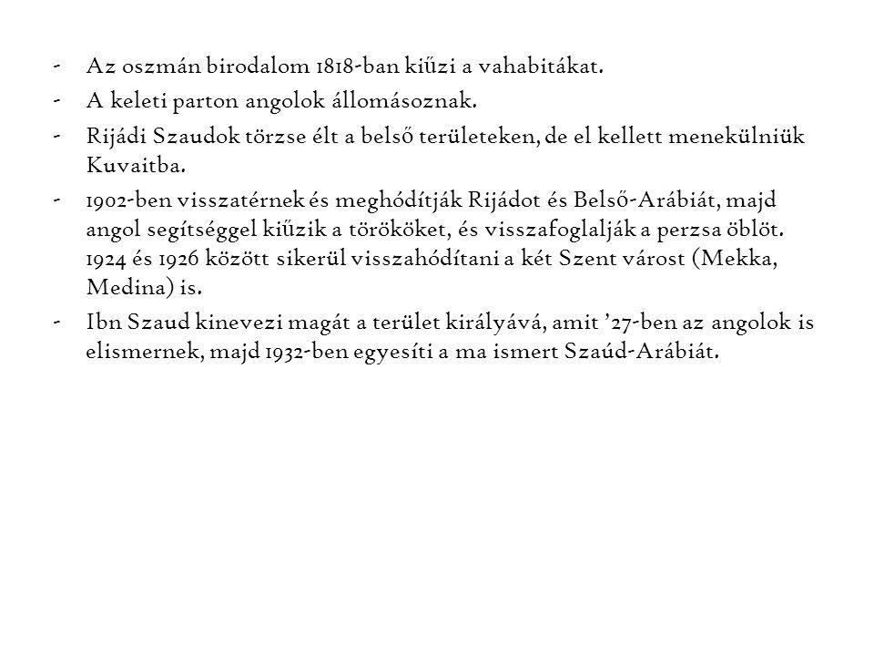 Az oszmán birodalom 1818-ban kiűzi a vahabitákat.
