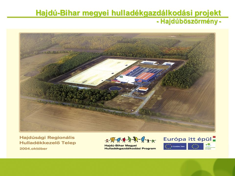 Hajdú-Bihar megyei hulladékgazdálkodási projekt - Hajdúböszörmény -