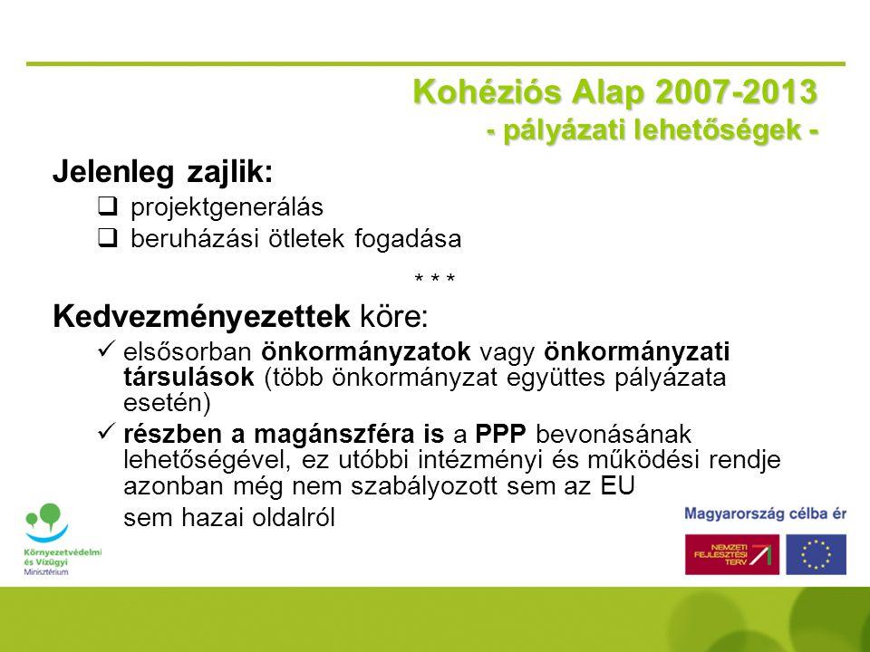Kohéziós Alap 2007-2013 - pályázati lehetőségek -