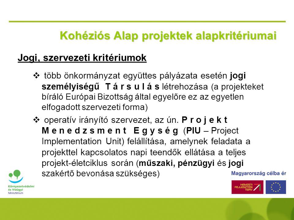 Kohéziós Alap projektek alapkritériumai