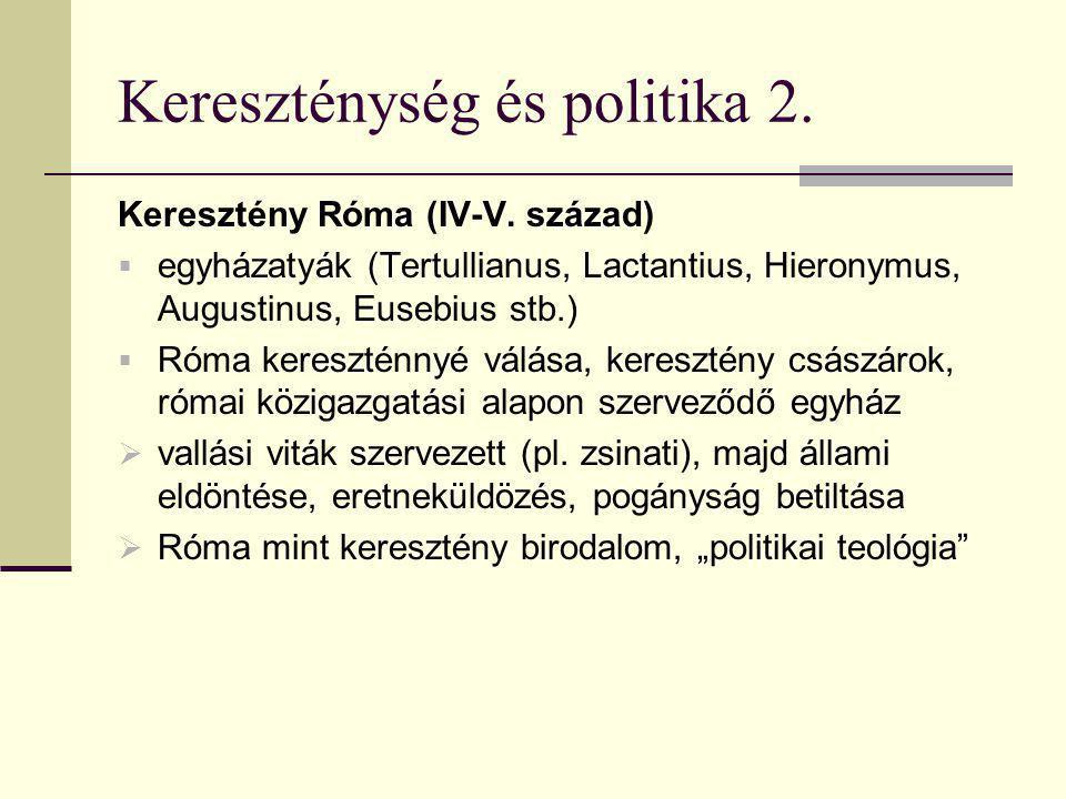 Kereszténység és politika 2.