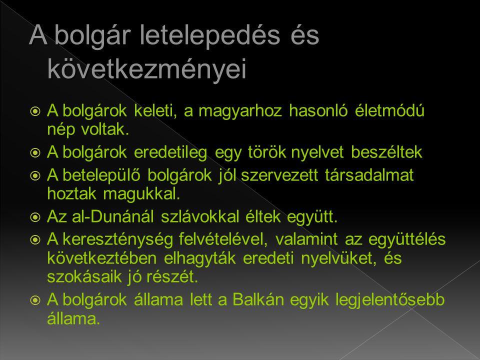 A bolgár letelepedés és következményei