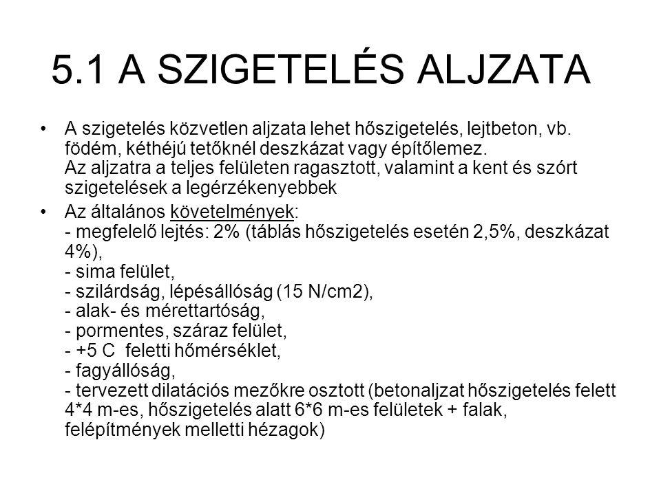 5.1 A SZIGETELÉS ALJZATA