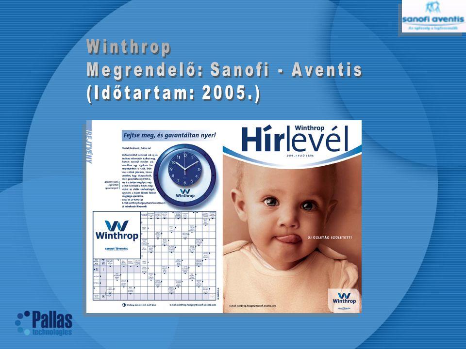 Winthrop Megrendelő: Sanofi - Aventis (Időtartam: 2005.)