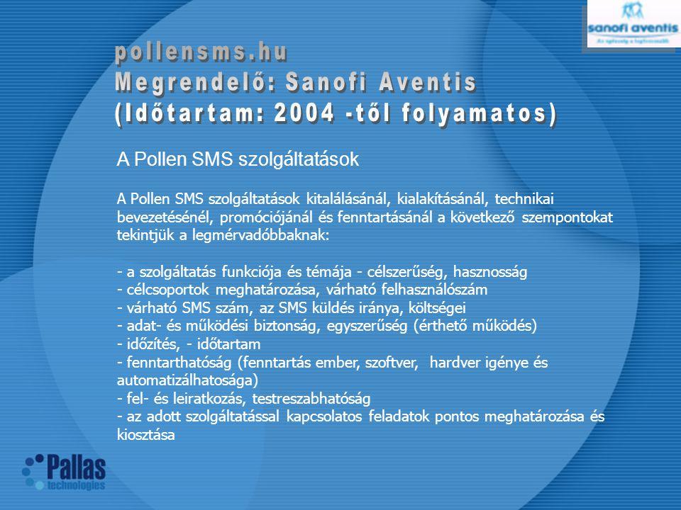 A Pollen SMS szolgáltatások