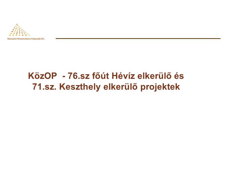KözOP - 76. sz főút Hévíz elkerülő és 71. sz