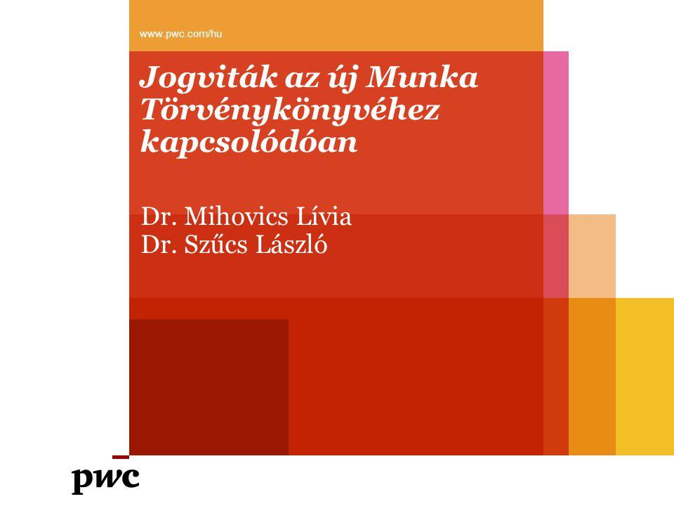 Jogviták az új Munka Törvénykönyvéhez kapcsolódóan