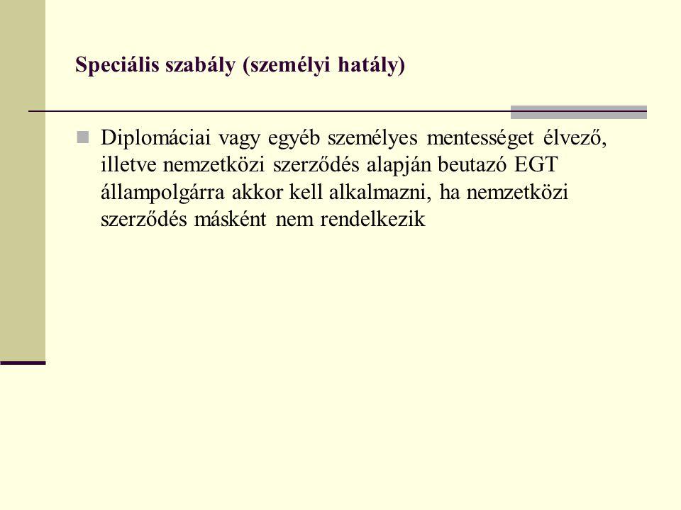 Speciális szabály (személyi hatály)