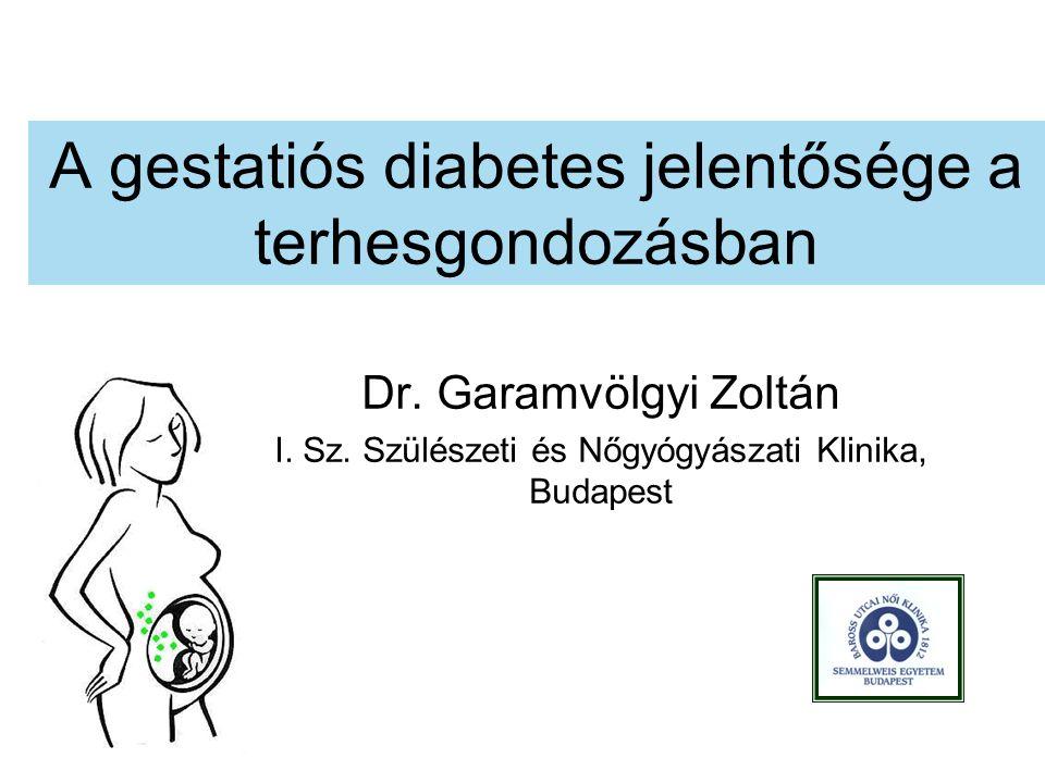 A gestatiós diabetes jelentősége a terhesgondozásban