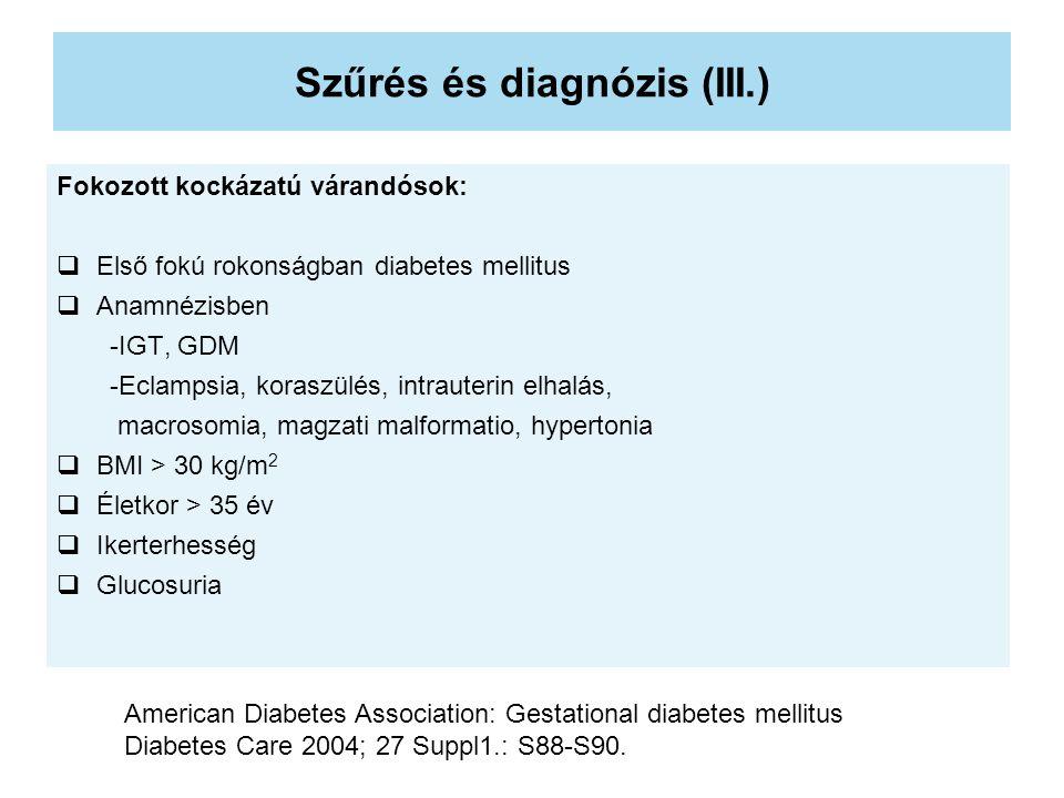 Szűrés és diagnózis (III.)