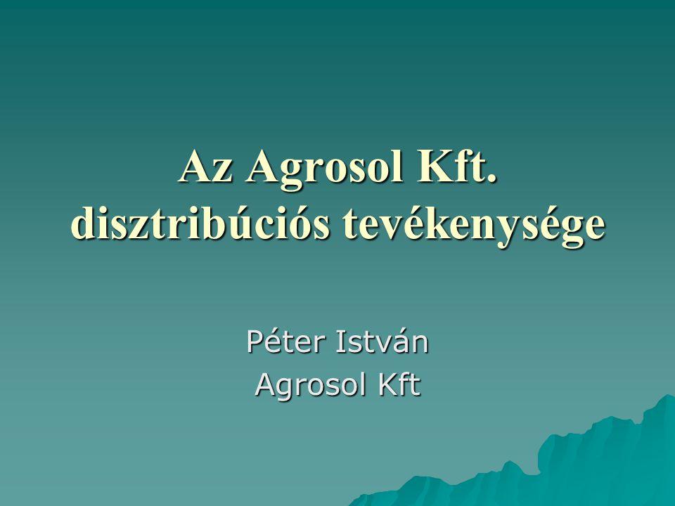 Az Agrosol Kft. disztribúciós tevékenysége