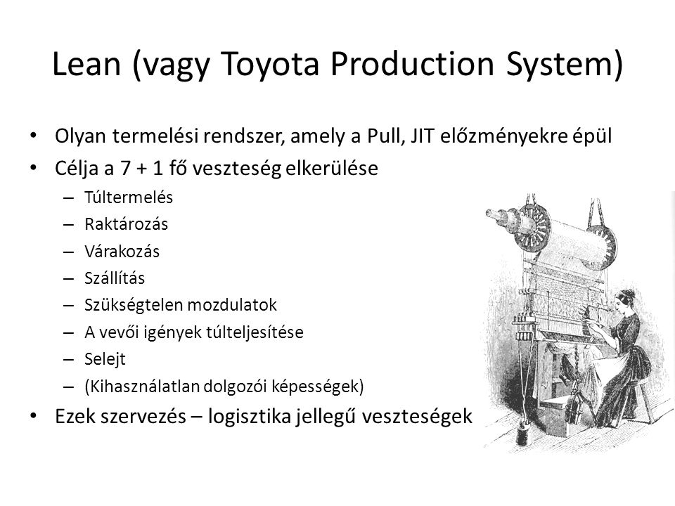Lean (vagy Toyota Production System)
