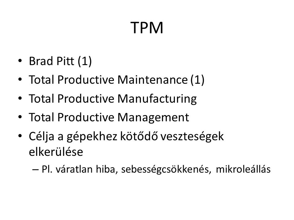 TPM Brad Pitt (1) Total Productive Maintenance (1)