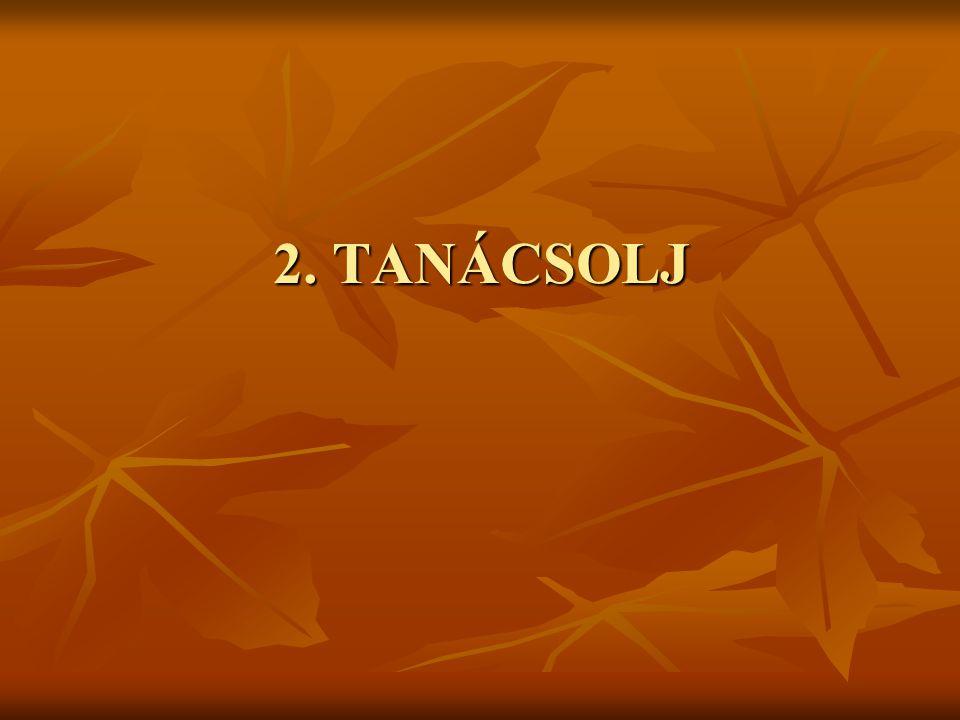 2. TANÁCSOLJ