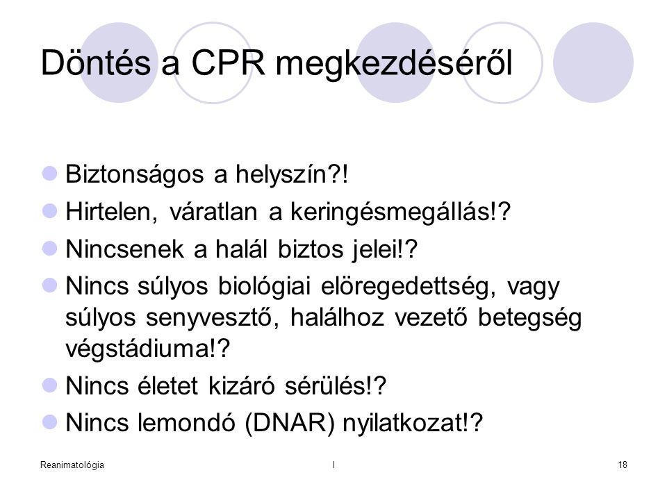 Döntés a CPR megkezdéséről