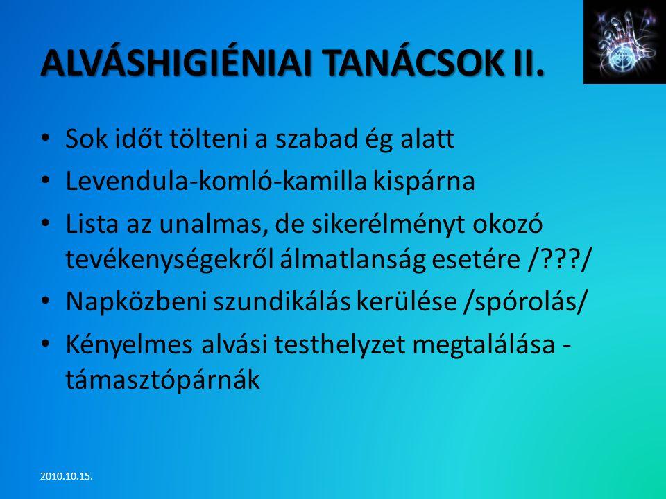Alváshigiéniai tanácsok II.
