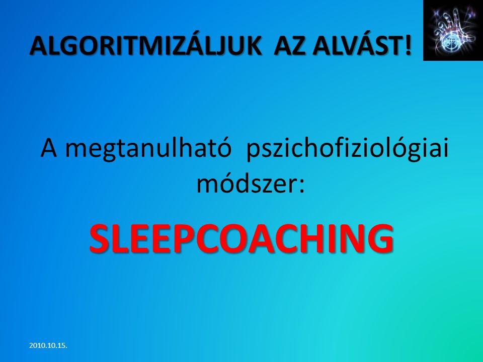 Algoritmizáljuk az alvást!