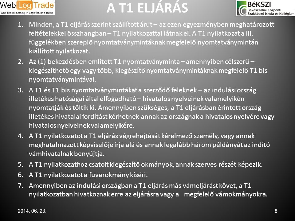 A T1 ELJÁRÁS
