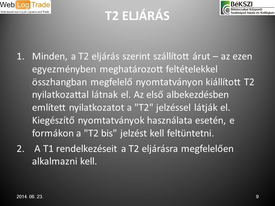 T2 ELJÁRÁS