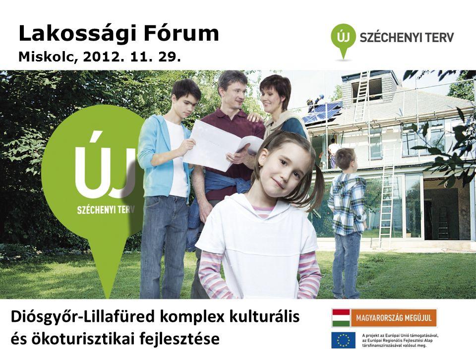 Lakossági Fórum Miskolc, 2012. 11. 29.