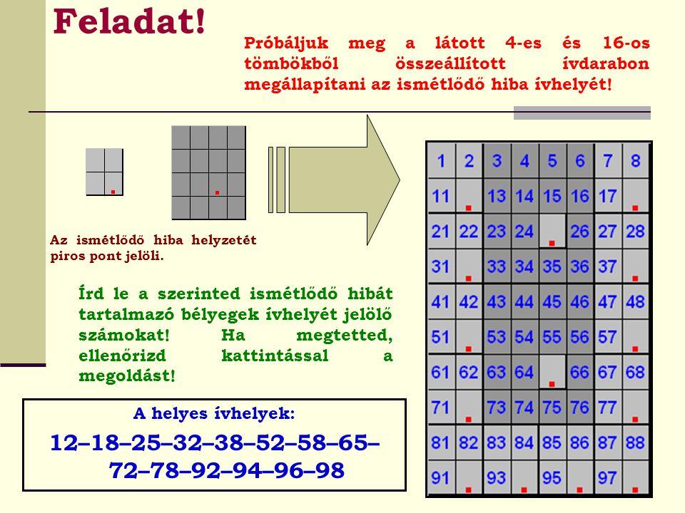 Feladat! 12–18–25–32–38–52–58–65–72–78–92–94–96–98