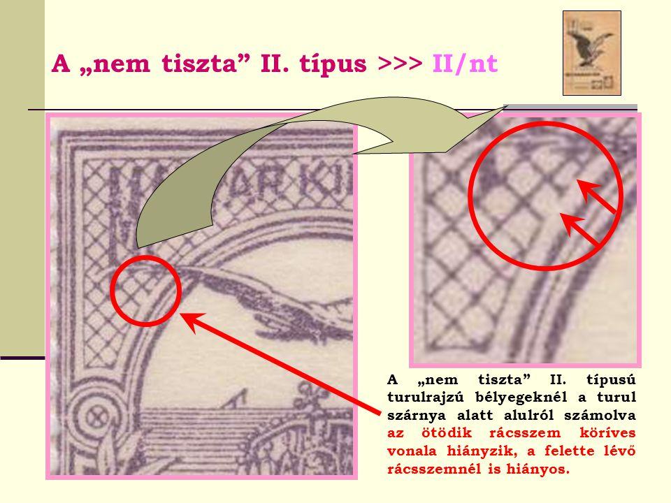 """A """"nem tiszta II. típus >>> II/nt"""