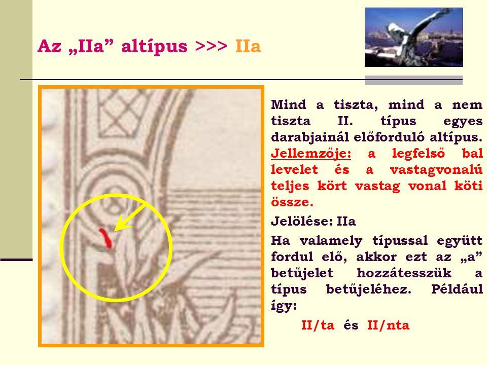 """Az """"IIa altípus >>> IIa"""
