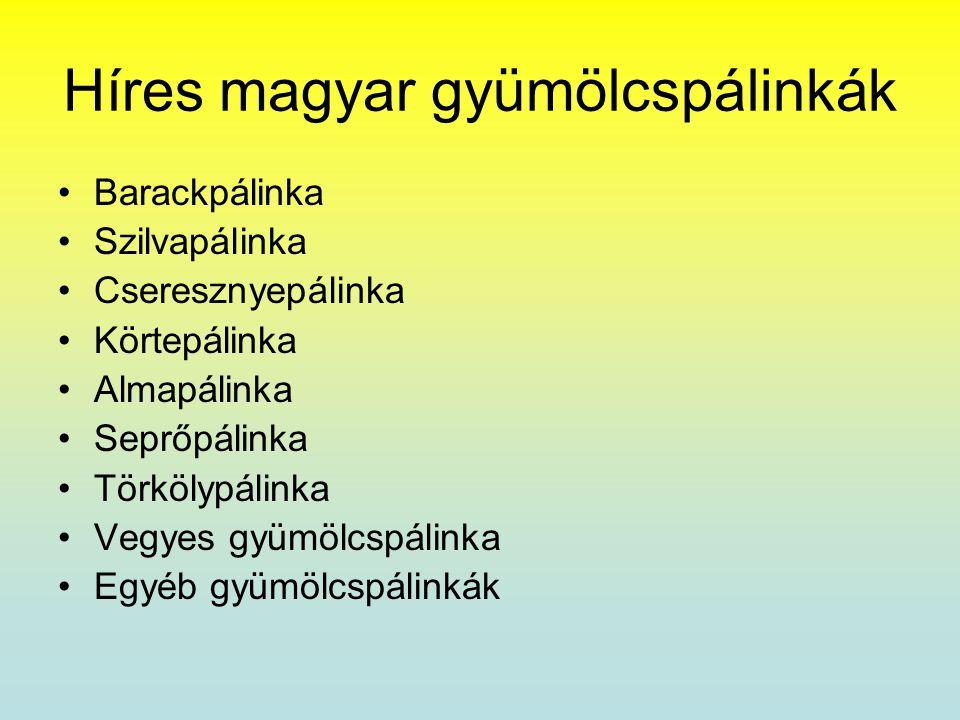 Híres magyar gyümölcspálinkák