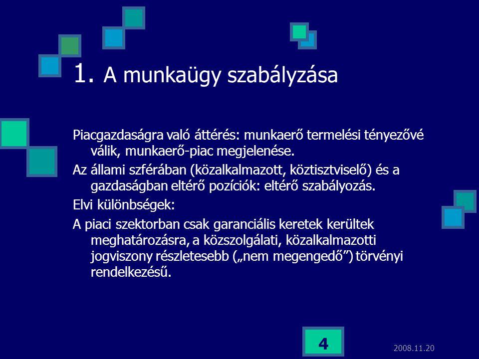 1. A munkaügy szabályzása