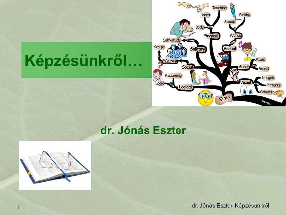 Képzésünkről… dr. Jónás Eszter