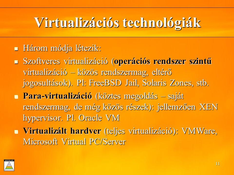 Virtualizációs technológiák