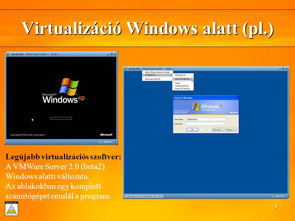 Virtualizáció Windows alatt (pl.)