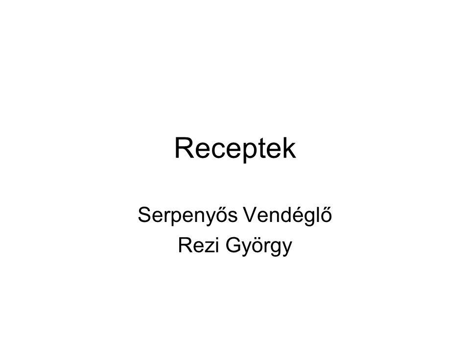 Serpenyős Vendéglő Rezi György