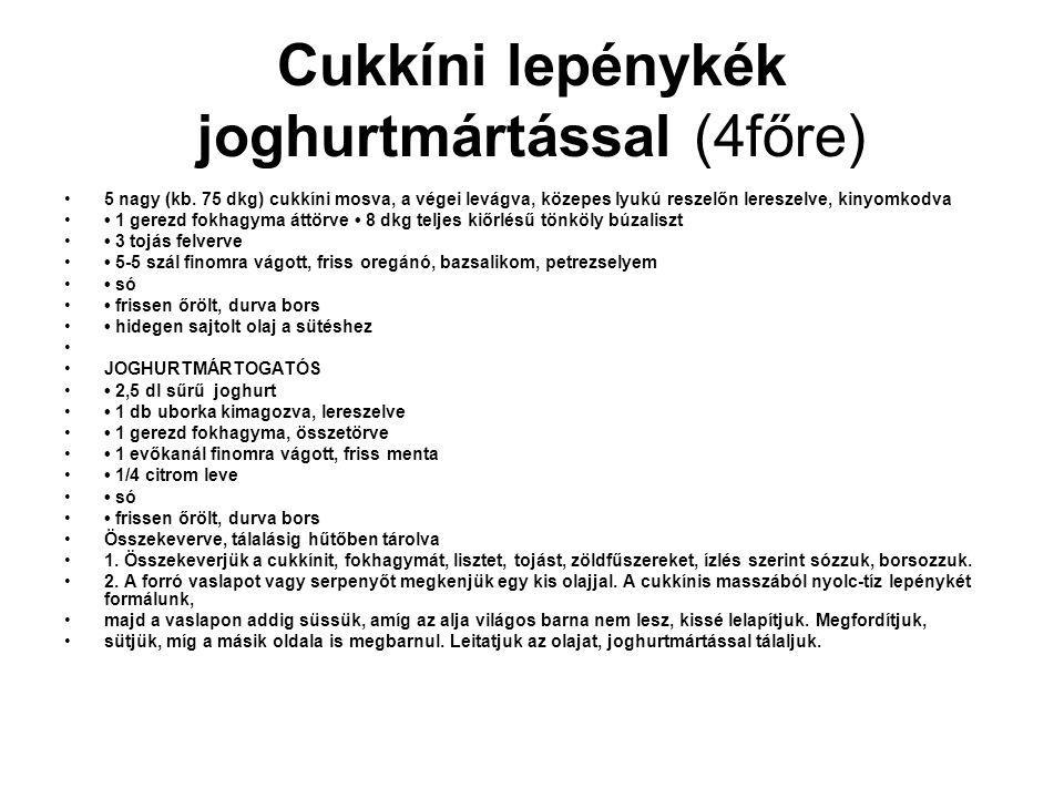 Cukkíni lepénykék joghurtmártással (4főre)