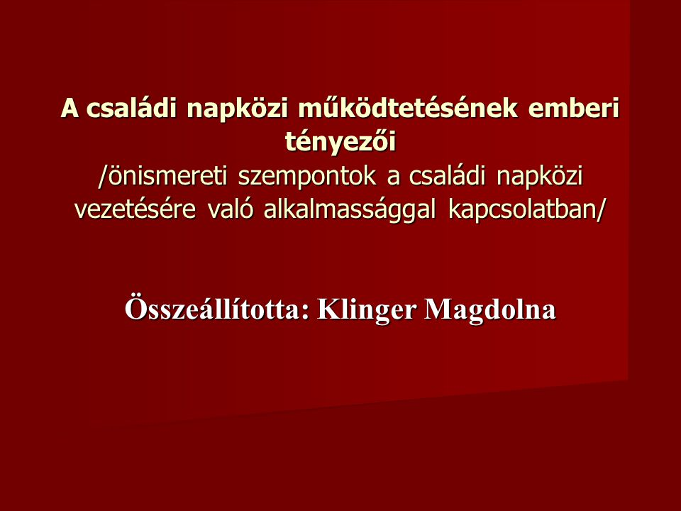 Összeállította: Klinger Magdolna