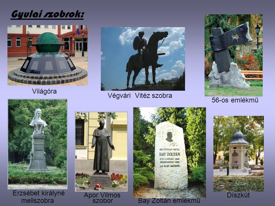 Gyulai szobrok: Világóra Végvári Vitéz szobra 56-os emlékmű