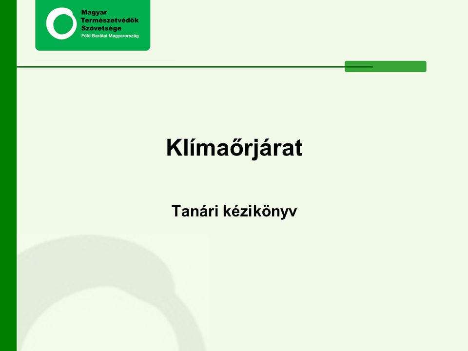 Klímaőrjárat Tanári kézikönyv