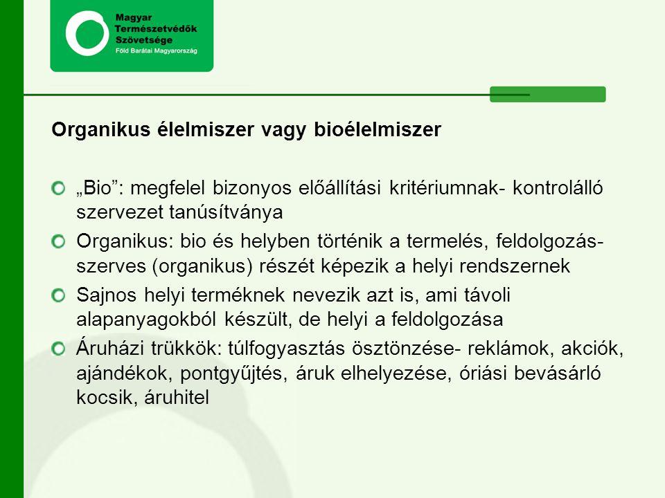 Organikus élelmiszer vagy bioélelmiszer