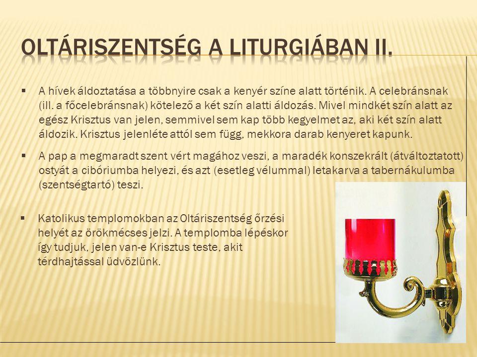 Oltáriszentség a liturgiában II.