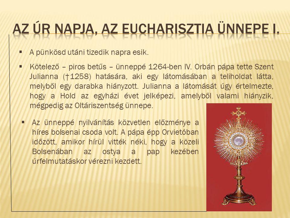 Az Úr napja, az Eucharisztia ünnepe I.