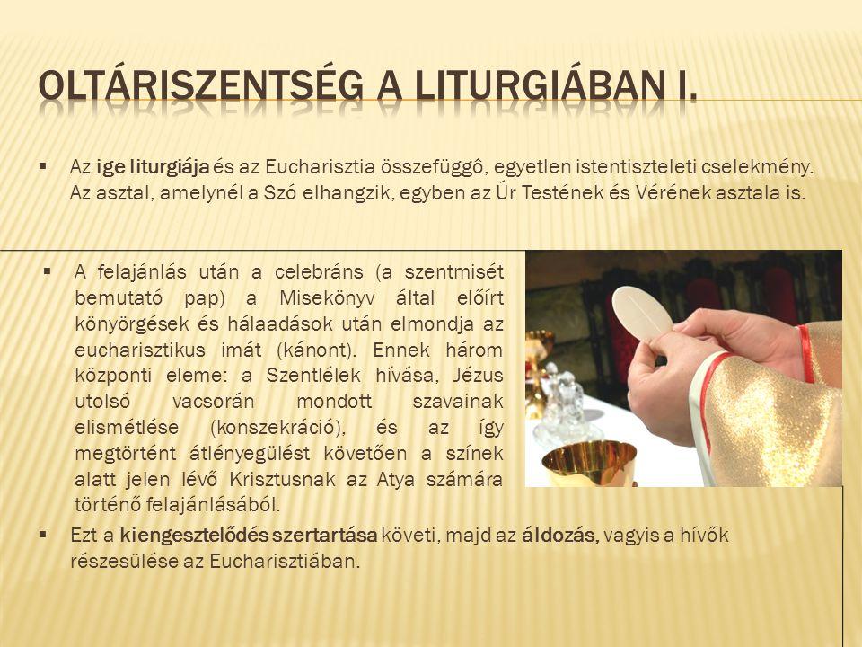 Oltáriszentség a liturgiában I.