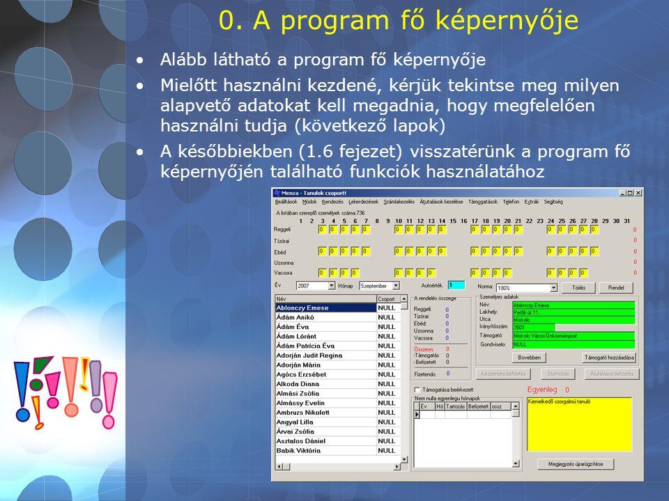 0. A program fő képernyője