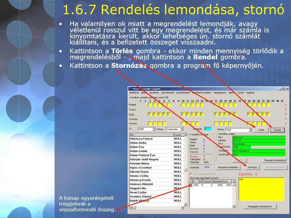 1.6.7 Rendelés lemondása, stornó