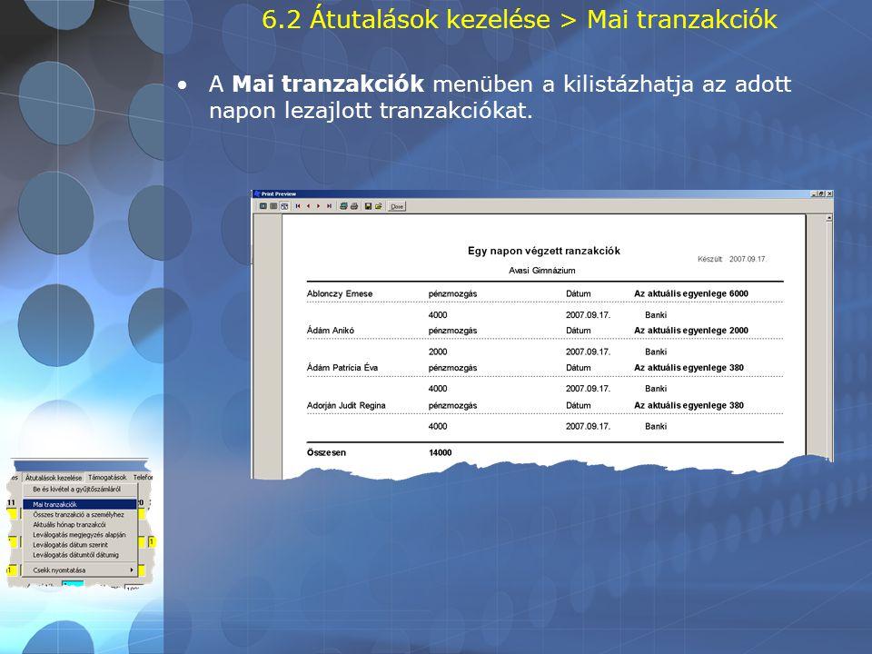 6.2 Átutalások kezelése > Mai tranzakciók