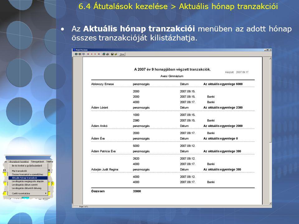 6.4 Átutalások kezelése > Aktuális hónap tranzakciói