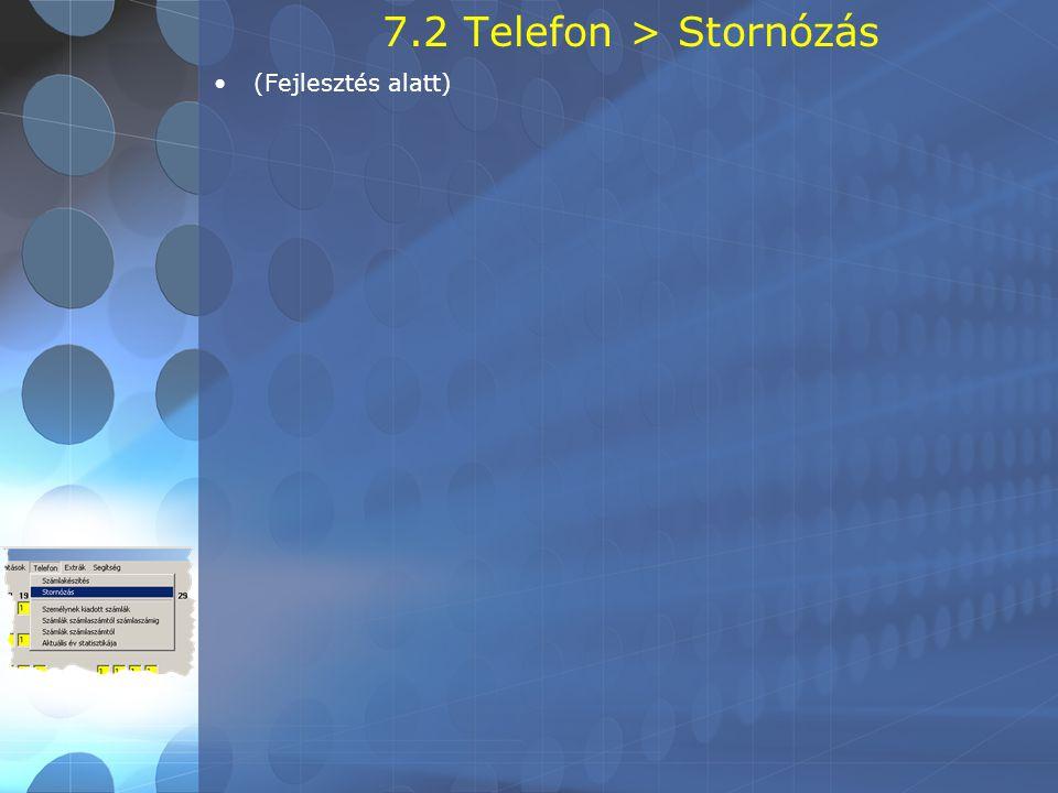 7.2 Telefon > Stornózás